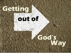 Getting out of God's way